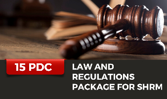 Law and Regulations Package for SHRM