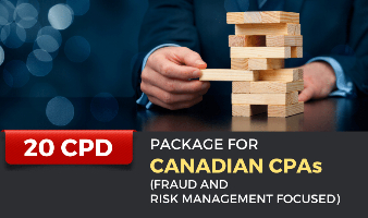 Package for Canadian CPAs (Fraud and Risk Management Focused) - 20 CPD