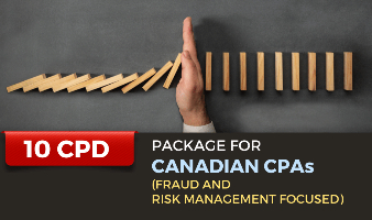Package for Canadian CPAs (Fraud and Risk Management Focused) - 10 CPD