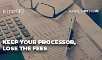 Keep Your Processor … Lose the Fees