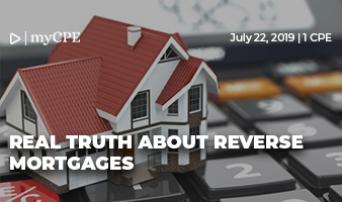 Real Truth About Reverse Mortgages