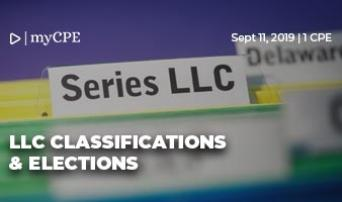 LLC Classifications & Elections