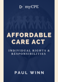 Affordable Care Act -Individual Rights and Responsibilities