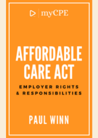 Affordable Care Act - Employer Rights And Responsibilities