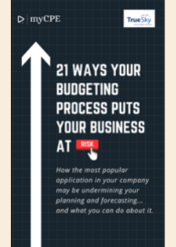 21 Ways Your Budgeting Process Puts Your Business At Risk