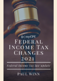 Federal Income Tax Changes - 2021 (Federal Income Tax Law Update)