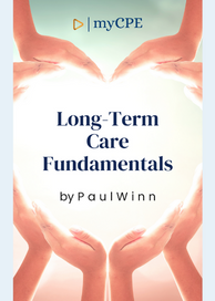 Long-Term Care Fundamentals