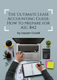 The Ultimate Lease Accounting Guide: How to prepare for ASC 842