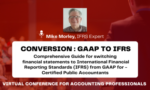 Conversion of Financial Statements from GAAP to IFRS