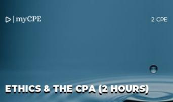 Ethics and CPA (2 Hours)