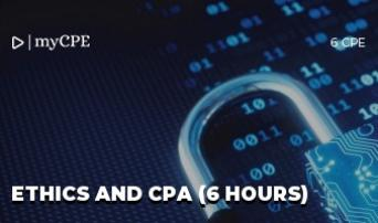 Ethics and CPA (6 Hours)