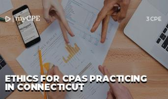 Ethics For CPAs practicing in Connecticut