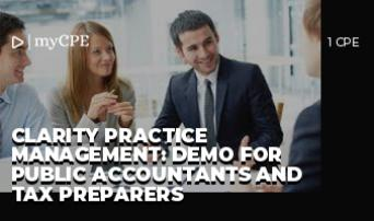 CLARITY PRACTICE MANAGEMENT: DEMO FOR PUBLIC ACCOUNTANTS AND TAX PREPARERS