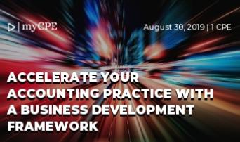 Accelerate your accounting practice with a business development framework