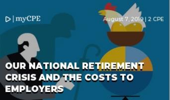 Our National Retirement Crisis and the Costs to Employers