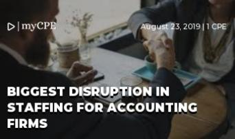 Biggest Disruption in Staffing for Accounting Firms