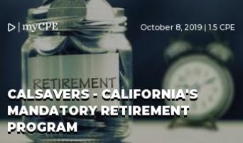CalSavers - California's Mandatory Retirement Program