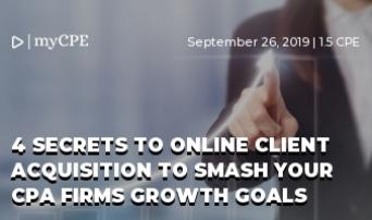 4 SECRETS TO ONLINE CLIENT ACQUISITION TO SMASH YOUR CPA FIRMS GROWTH GOALS