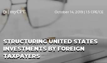 Structuring United States Investments By Foreign Taxpayers