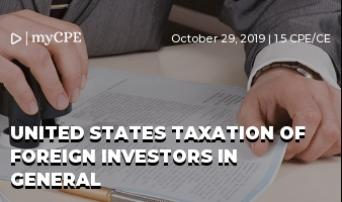 United States Taxation of Foreign Investors in General