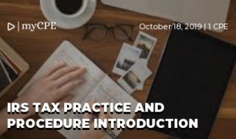 IRS Tax Practice and Procedure Introduction