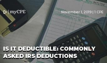 Is It Deductible: Commonly Asked IRS Deductions