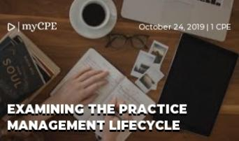Examining the Practice Management LifeCycle
