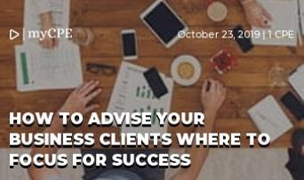 How to Advise Your Business Clients Where to Focus for Success