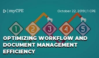 OPTIMIZING WORKFLOW AND DOCUMENT MANAGEMENT EFFICIENCY FOR ACCOUNTING & TAX FIRMS
