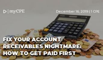Fix Your Account Receivables Nightmare: How to get paid First