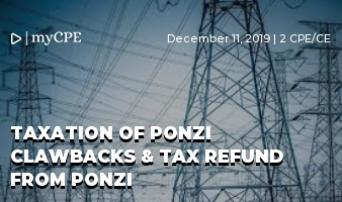 TAXATION OF PONZI CLAWBACKS & TAX REFUND FROM PONZI