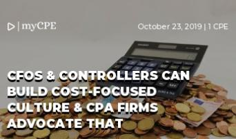 CFOS & CONTROLLERS: BUILD A COST-FOCUSED CULTURE