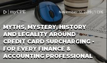 Myths, Mystery, History and Legality around Credit Card Surcharging - For Every Finance & Accounting Professional