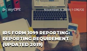 IRS FORM 1099 REPORTING: REPORTING REQUIREMENT (UPDATED 2019)
