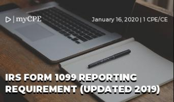 IRS FORM 1099 REPORTING REQUIREMENT (UPDATED 2019)
