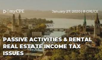 Passive Activities & Rental Real Estate Income Tax Issues