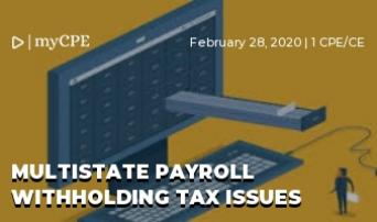 Multistate Payroll Withholding Tax Issues