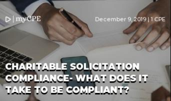 Charitable Solicitation Compliance- What does it take to be compliant?