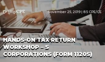 Hands-On Tax Return Workshop – S Corporations (Form 1120S)