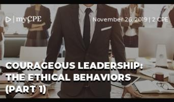 Courageous Leadership: The Ethical Behaviors