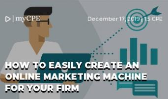 HOW TO EASILY CREATE AN ONLINE MARKETING MACHINE FOR YOUR FIRM