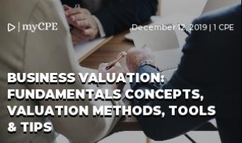 Business Valuation: Fundamentals Concepts, Valuation Methods, Tools & Tips
