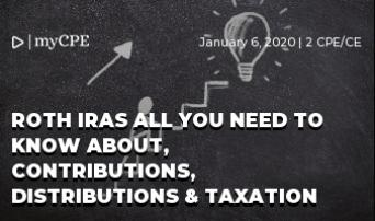 ROTH IRAs ALL YOU NEED TO KNOW ABOUT, CONTRIBUTIONS, DISTRIBUTIONS & TAXATION
