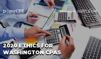 2020 ETHICS FOR WASHINGTON CPAs