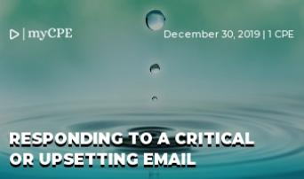 Accountants: How to Respond to a Critical or Upsetting Email