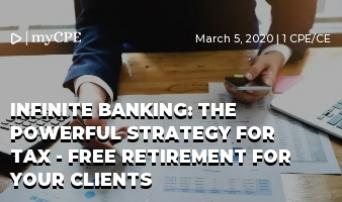 TAX-FREE RETIREMENT - POWERFUL STRATEGY OF INFINITE BANKING