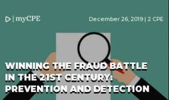 Winning the Fraud Battle in the 21st Century: Prevention and Detection