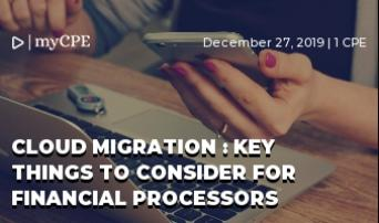 CLOUD MIGRATION : KEY THINGS TO CONSIDER FOR FINANCIAL PROCESSORS