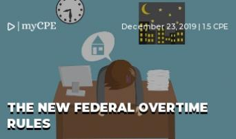 The New Federal Overtime Rules