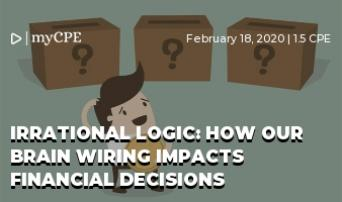Irrational Logic: How Our Brain Wiring Impacts Financial Decisions
